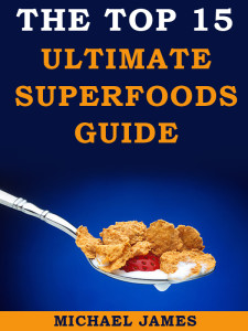 Top 15 Ultimate Superfoods Guide